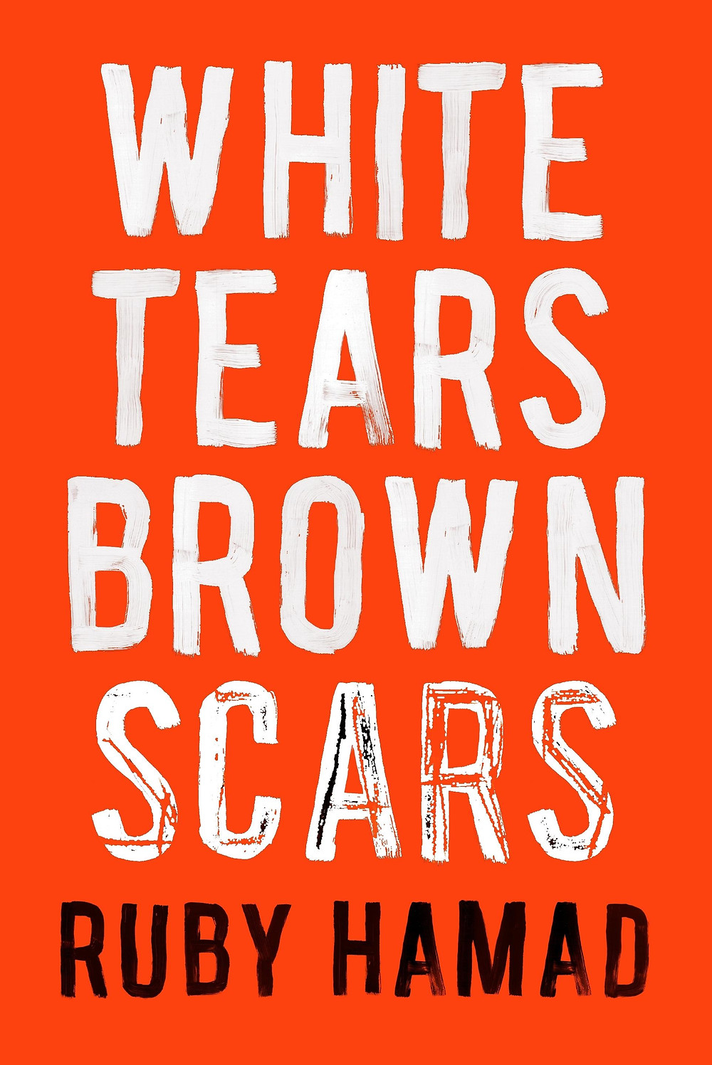 White Tears/Brown Scars by Ruby Hamad : the book slut book reviews thebookslut