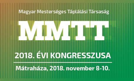 Magyar Mesterséges Táplálási Társaság 2018. évi Kongresszusa