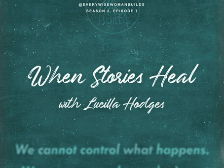 When Stories Heal with Lucilla Hodges
