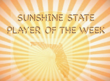 SUNSHINE STATE PLAYER OF THE WEEK