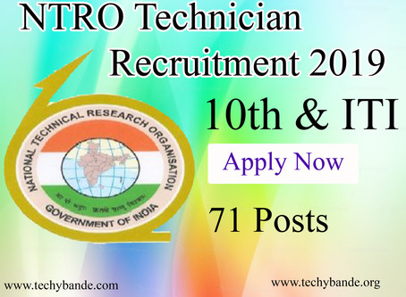 NTRO Technician Recruitment 2019 - 71 Posts
