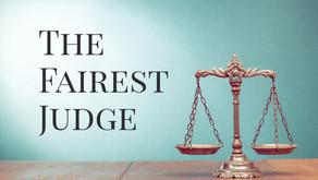 The Fairest Judge