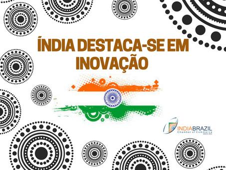 Índia destaca-se em inovação, o que contribui para a abertura de Start-ups.