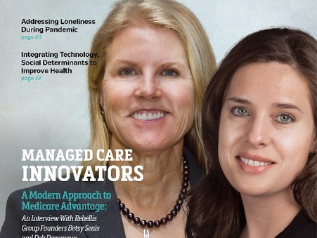 Betsy Seals and Deb Devereaux cover story in First Report Managed Care