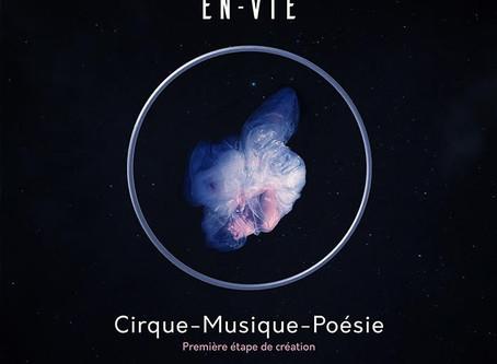 """""""En-Vie"""" au week-end Circus Next / Ferme du Buisson"""