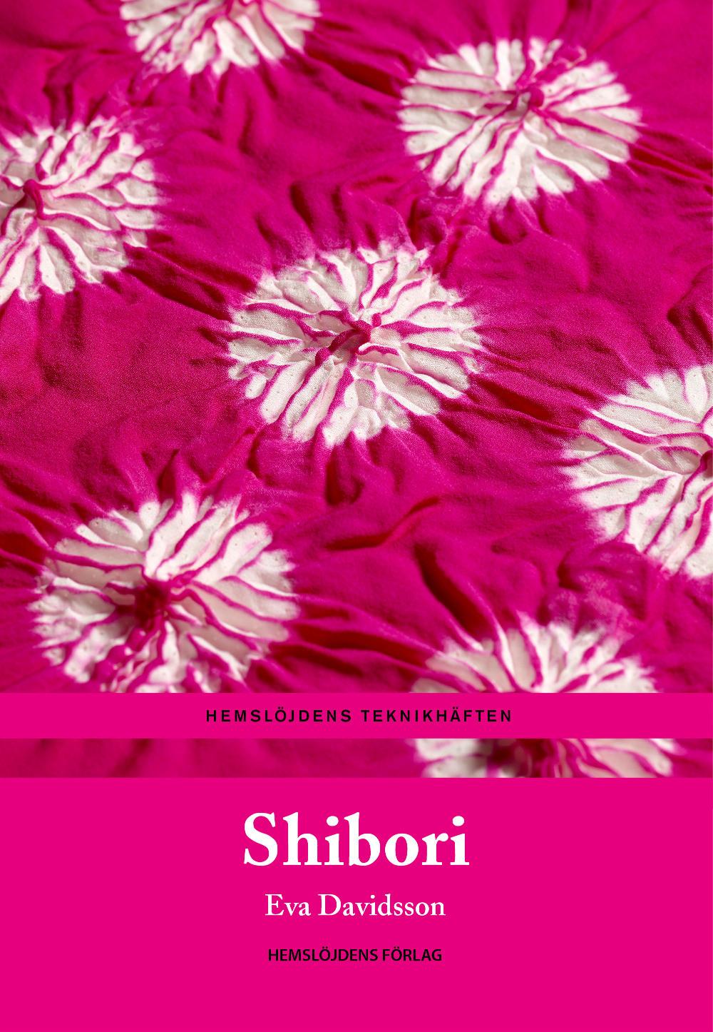 Omslag boken Shibori av Eva Danielsson