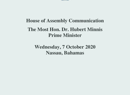 Speech: Prime Minister Minnis - Communication in the House of Assembly, October 7, 2020