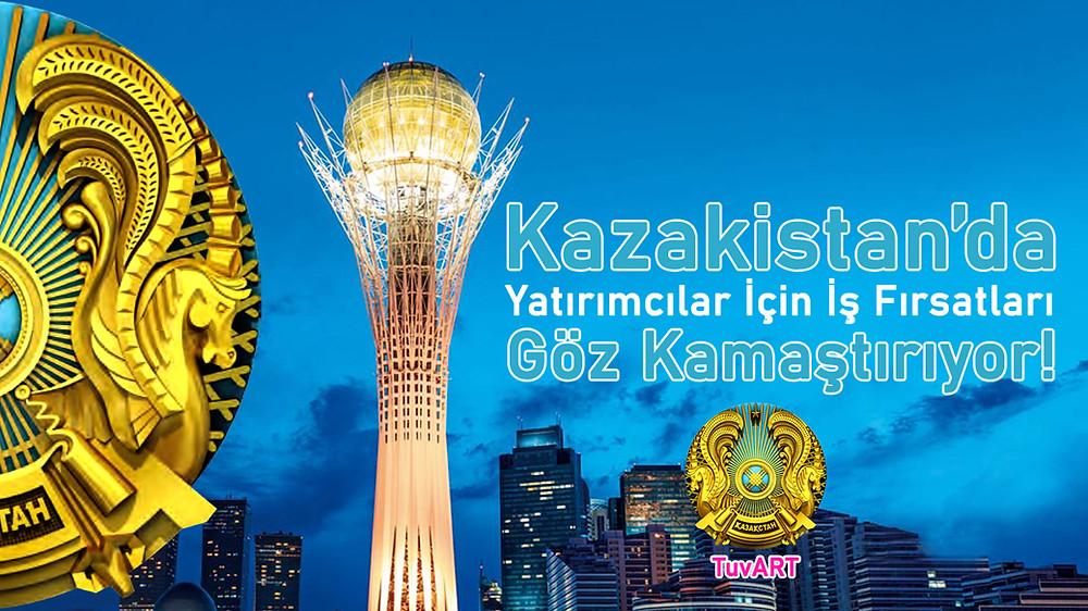 Kazakistan' Türk Yatırımcılara Özel İş Fırsatı