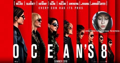 Ocean's Eleven 8 - pensieri e parole di Clarissa Tarantola