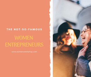 The Not-So-Famous Women Entrepreneurs