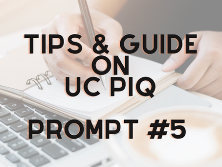 Tips and Guide on Writing UC PIQ Prompt #5