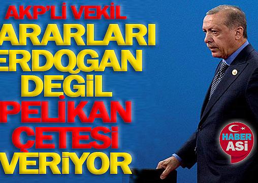 """""""ERDOĞAN ARTIK 'KARAR VERİCİ' DEĞİL"""""""