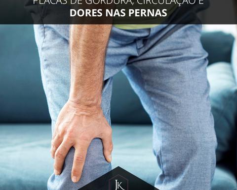 Placas de gordura, circulação e dores nas pernas