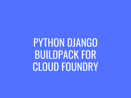 Python Django Buildpack for Cloud Foundry