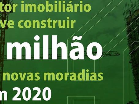 Setor imobiliário deve construir 1 milhão de novas moradias em 2020