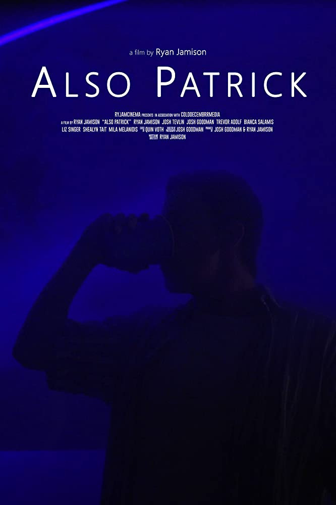 Film Poster which shows Patrick alone in a dark room, drinking from a party cup.