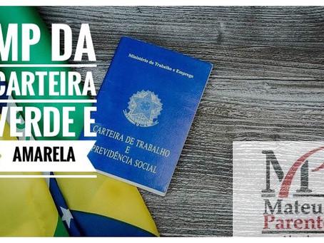 MEDIDA PROVISÓRIA DA CARTEIRA VERDE E AMARELA.