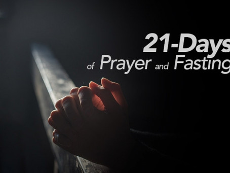 Join Us For 21 Days of Fasting and Prayer