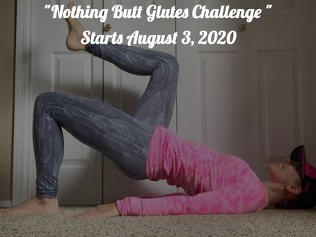 "4-Week ""Nothing Butt Glutes Challenge"" Starts August 3, 2020!"