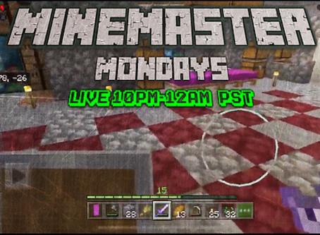MineMaster Monday!!!