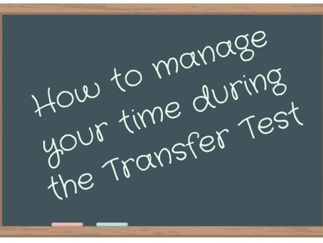 How to manage your time during the Transfer Test