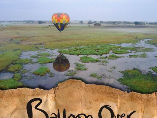 Balloon safari over Kafue's wild areas.