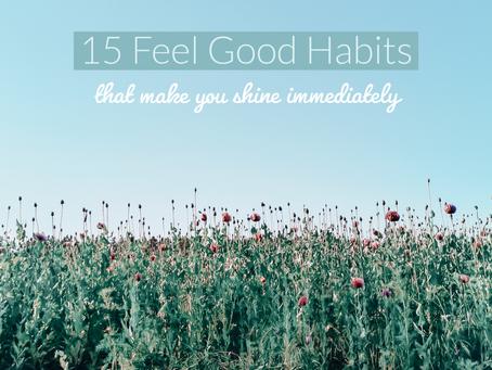 Feel Good Habits | 15 Wohlfühlrituale, die Dich strahlen lassen