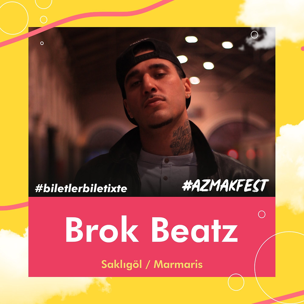 Brok Beatz #AzmakFest'te.