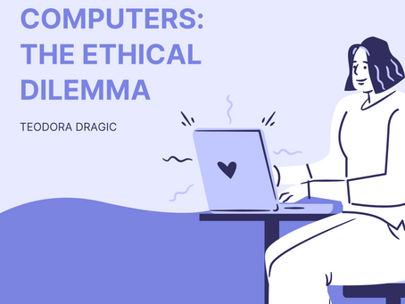 Quantum Computers: the Ethical Dilemma– Teodora Dragic