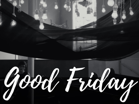 Good Friday Worship Outline 4/10/20