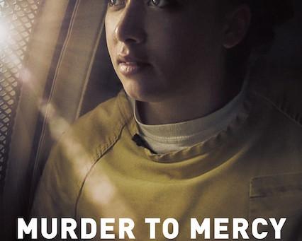 Film: MURDER TO MERCY