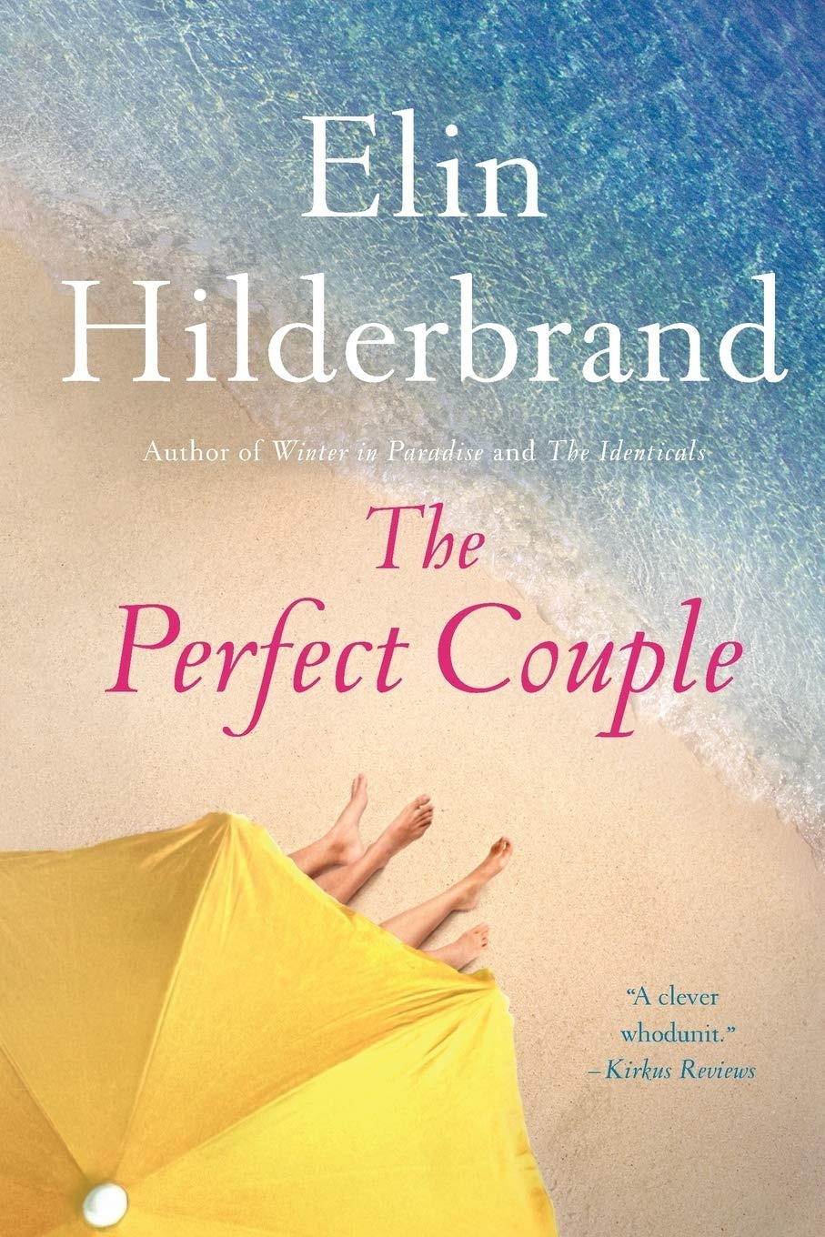 The Perfect Couple by Elin Hilderbrand thebookslut book reviews the book slut