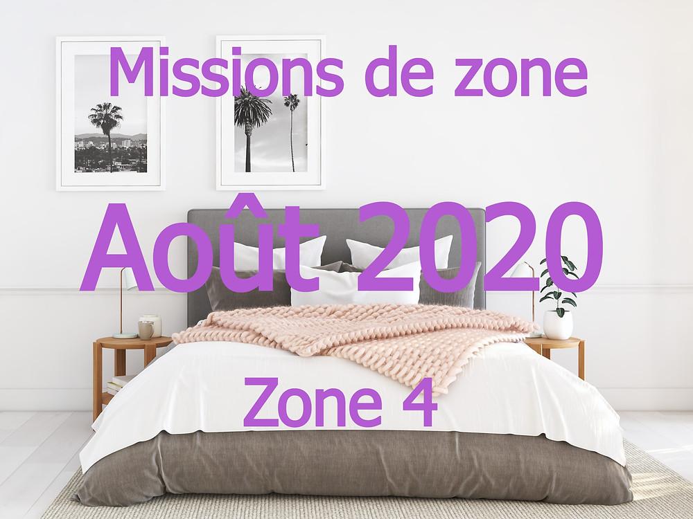 Missions de zone 4 Aout 2020 - semaine 35