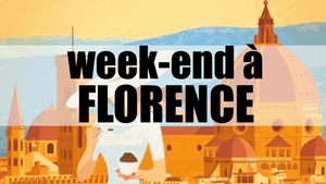 WEEK END A FLORENCE