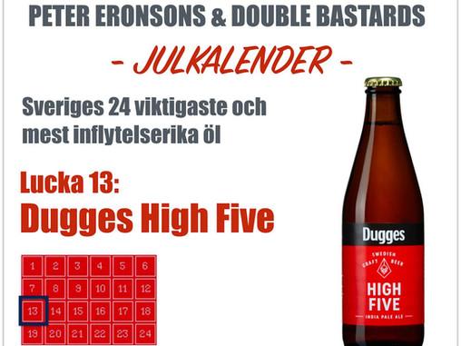 Julkalender med Peter M Eronson & Double Bastard: Lucka 13