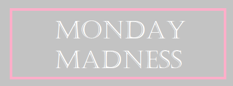 Monday Madness April 20th 2020