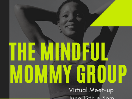 NEW LAUNCH!! The Mindful Mommy Group 🌿