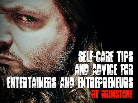 Self-Care Tips and Advice for Entertainers and Entrepreneurs