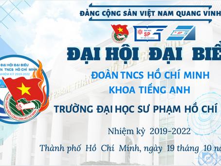 Thông báo về Đại hội Đại biểu Đoàn TNCS Hồ Chí Minh Khoa Tiếng Anh nhiệm kỳ 2019 - 2022