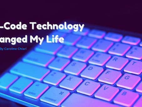 No-code technology changed my life