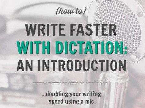 How to Dictate Your Novel: An Introduction