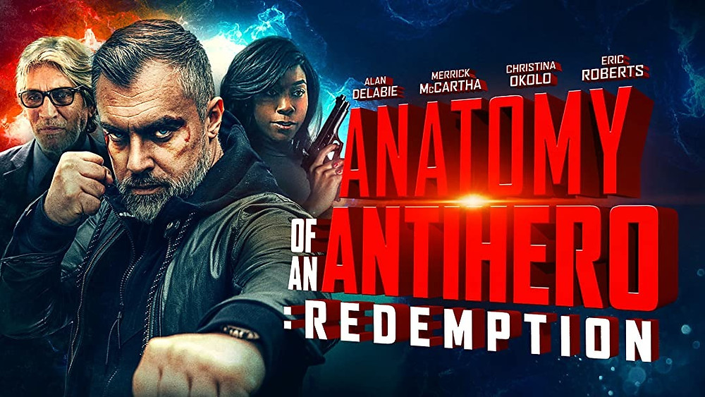 Promotional poster for Anatomy of an Antihero: Redemption, 2020