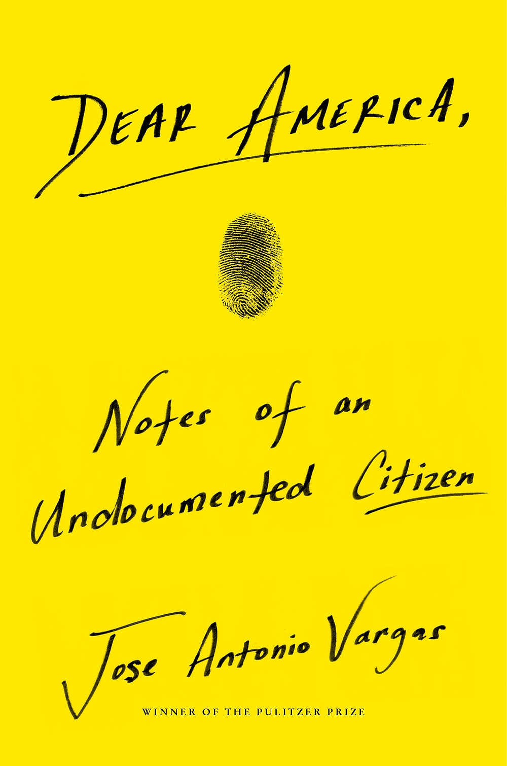 Dear America, Notes of an Undocumented Citizen by Jose Antonio Vargas thebookslut