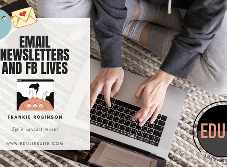 Monthly Newsletters and FB Lives!
