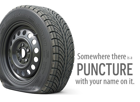 Somewhere there is a puncture with your name on it.