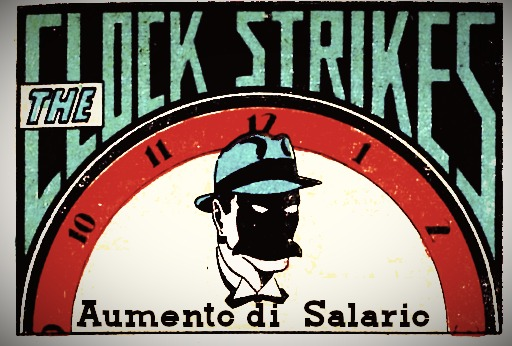 The Clock Strikes #013 - Aumento di Salario