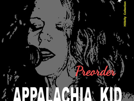Appalachia Kid LP Preorders Go Up At Midnight