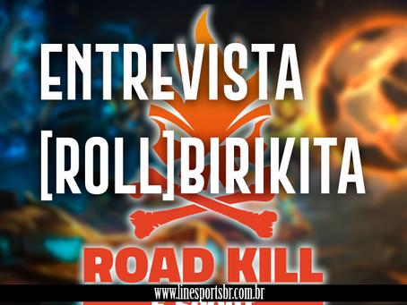 HMM| Entrevista Road Kill [BIRIKITA]!