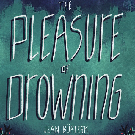 Pleasure of Drowning