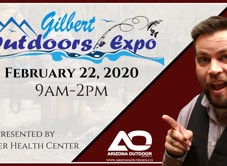 Gilbert Outdoors Expo February 22, 2020 9am-2pm